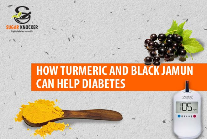 How Turmeric and Black Jamun can help Diabetes