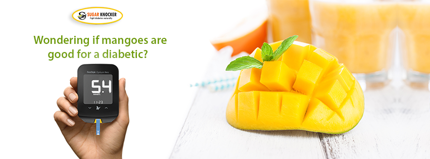 Wondering if mangoes are good for a diabetic?