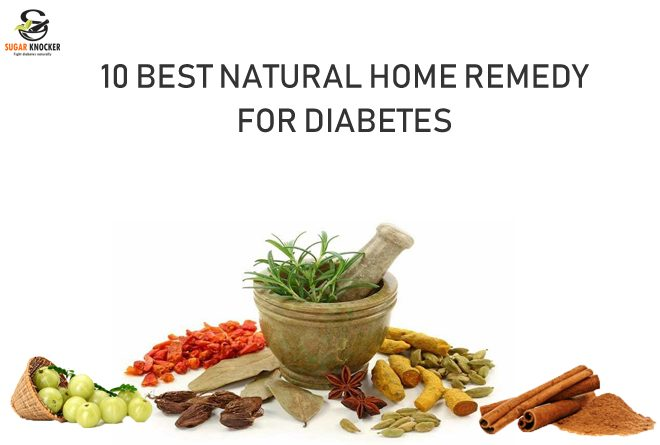 10 Best Natural Home Remedies For Diabetes