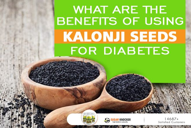 What are the Benefits of Using Kalonji Seeds for Diabetes?