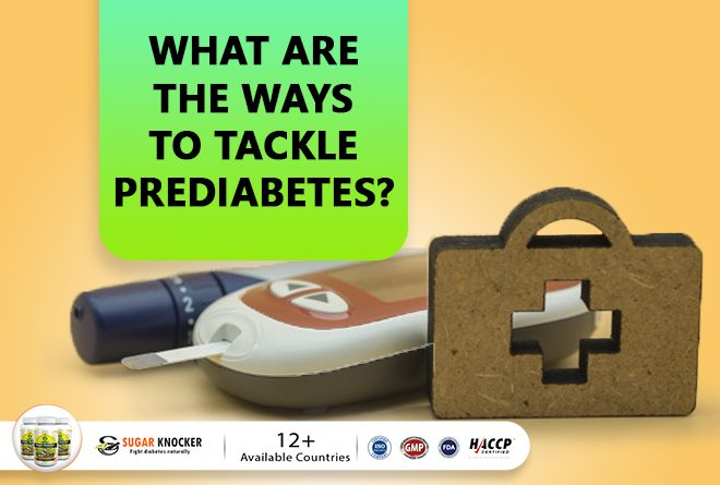 What are the Best Ways to Tackle Prediabetes?